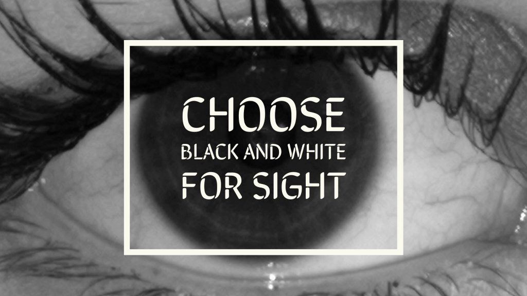 A black and white photo of an eye overlaid with 'choose black and white for sight' represents how you can kickstart your baby's eye development with black and white pictures