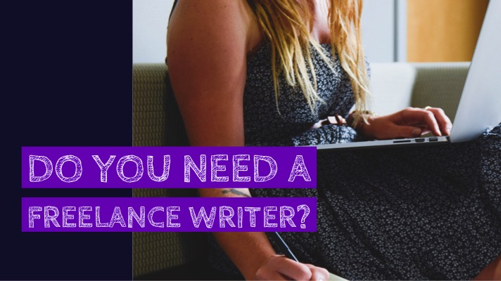 Do you need a freelance writer?: The image features a woman typing on a laptop on her lap and writing on a note pad on the seat she's sitting on. The text overlay has the blog post title (Do you need a freelance writer?)