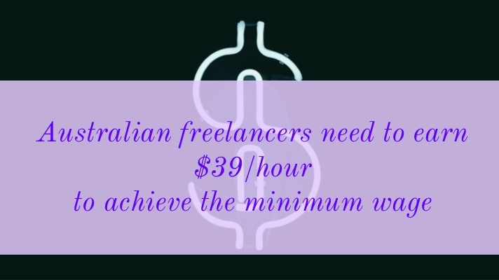 Freelance rates: An image of a dollar sign is overlaid with the text: Australian freelancers need to earn $39/hour to achieve the minimum wage