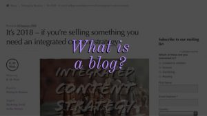 What is a blog?: A screenshot of a previous K. M. Wade blog post with a text overlay that says 'what is a blog?'