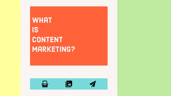 What is content marketing?: A colourful picture laid out a little like a web page includes the article title (What is content marketing?) and three icons ( a typewriter an image and the message sending icon)