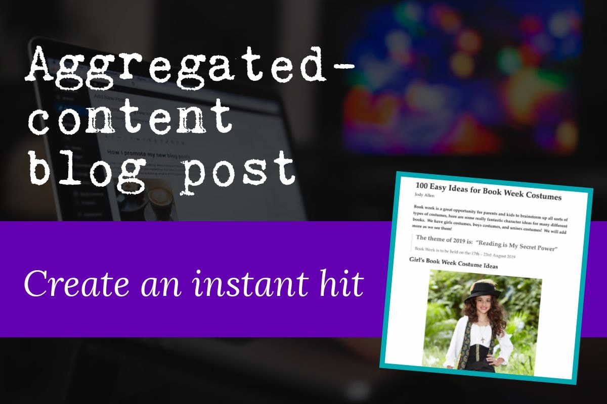 The first type of blog post is the aggregated-content blog post which is great when you want tocreate an instant hit. Featured image includes a screenshot of a typical aggregated-content blog post.