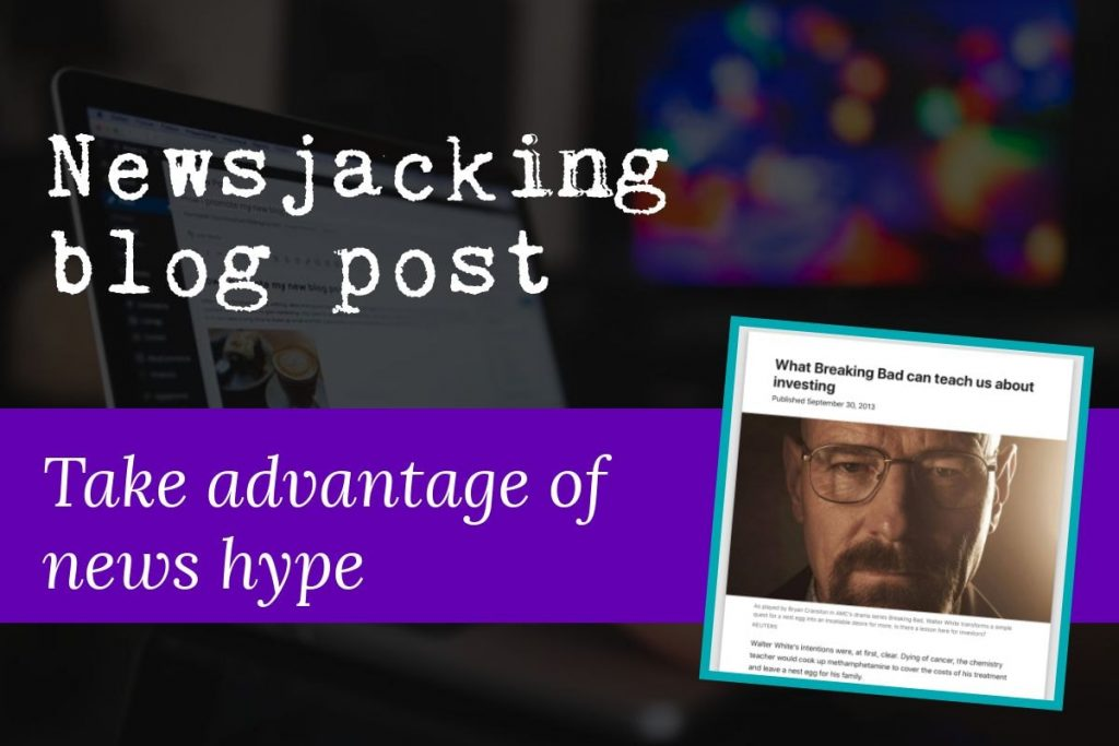 Image features the text 'newsjacking blog post' and 'take advantage of news hype' and includes a screenshot of a typical newsjacking blog post