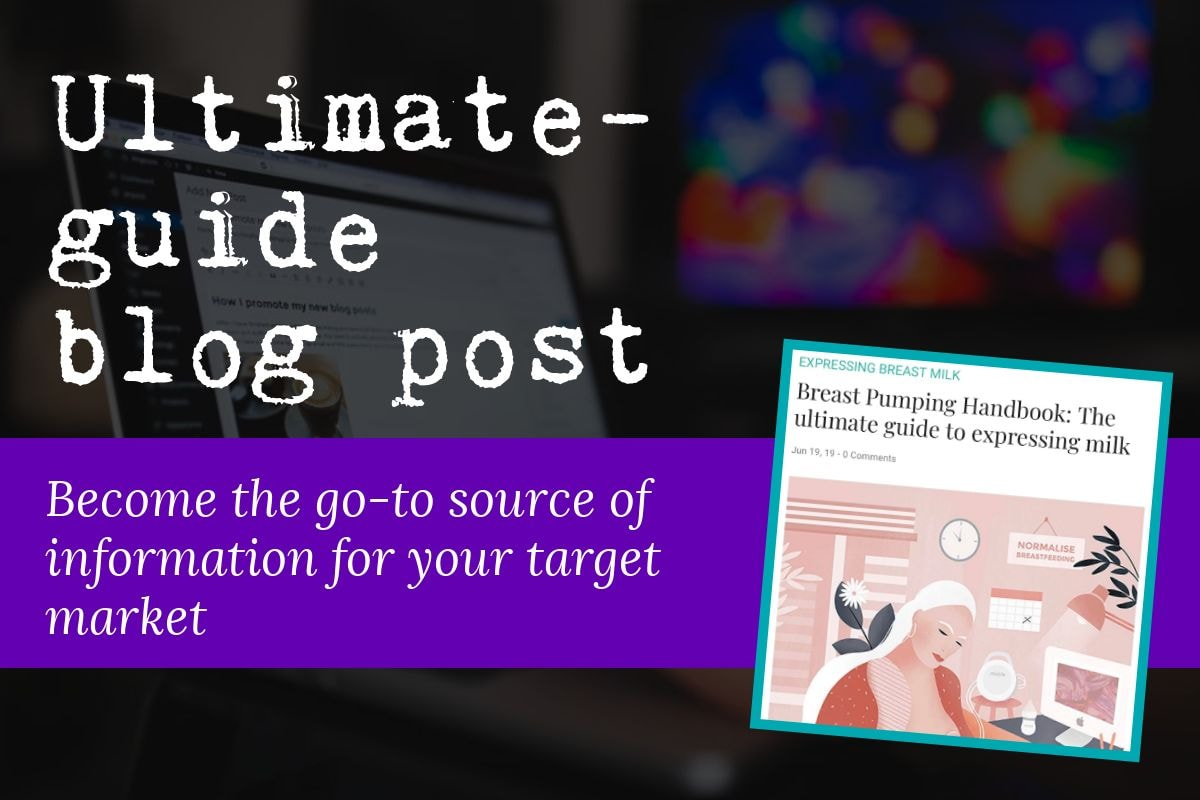 The fifth type of blog post is the ultimate-guide blog post which is great if you want to become the go-to source of information for your target market. The image includes a screenshot of a typical ultimate-guide blog post.