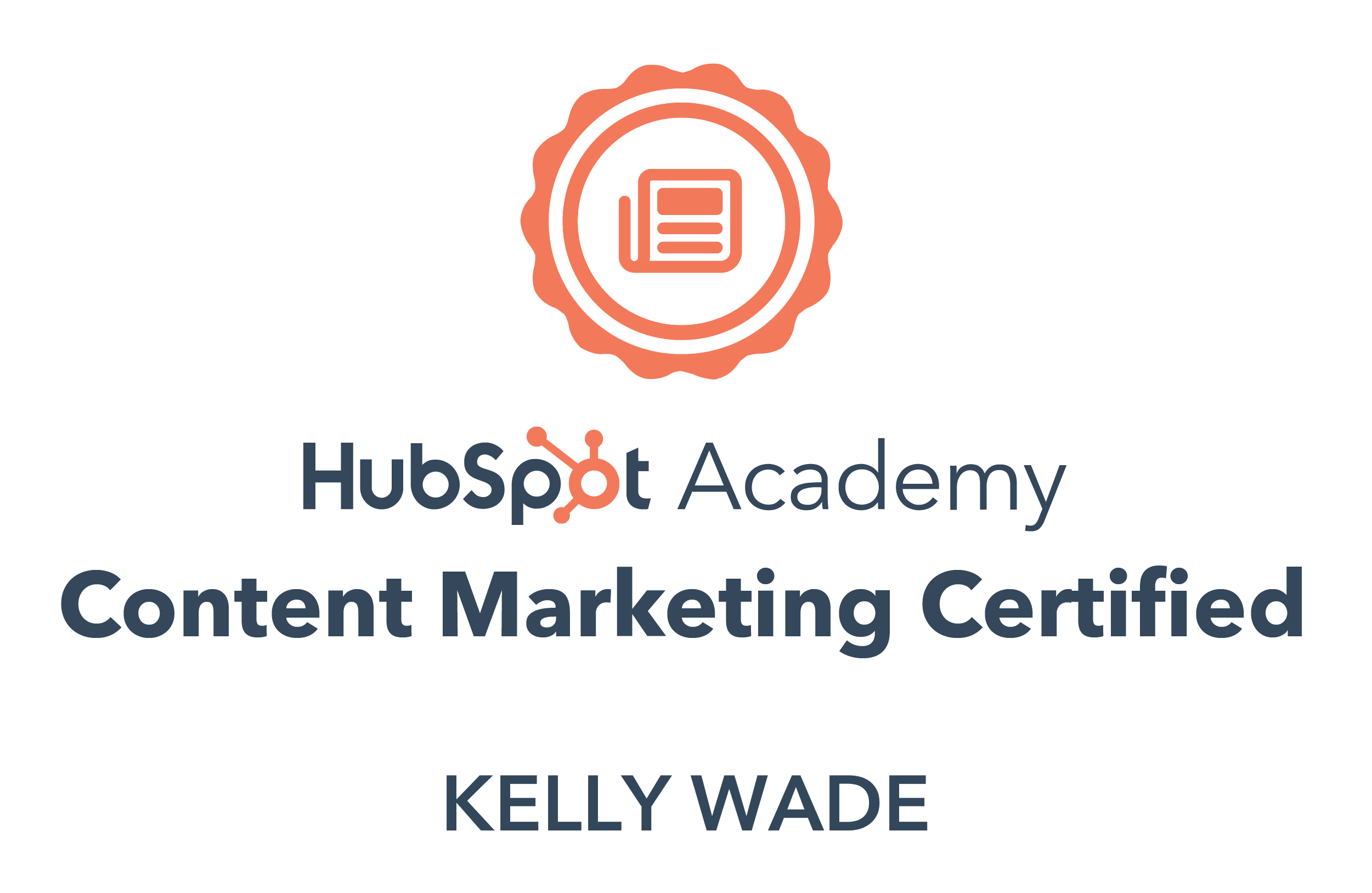 Certificate that proves Kelly has passed the HubSpot Academy Content Marketing certification