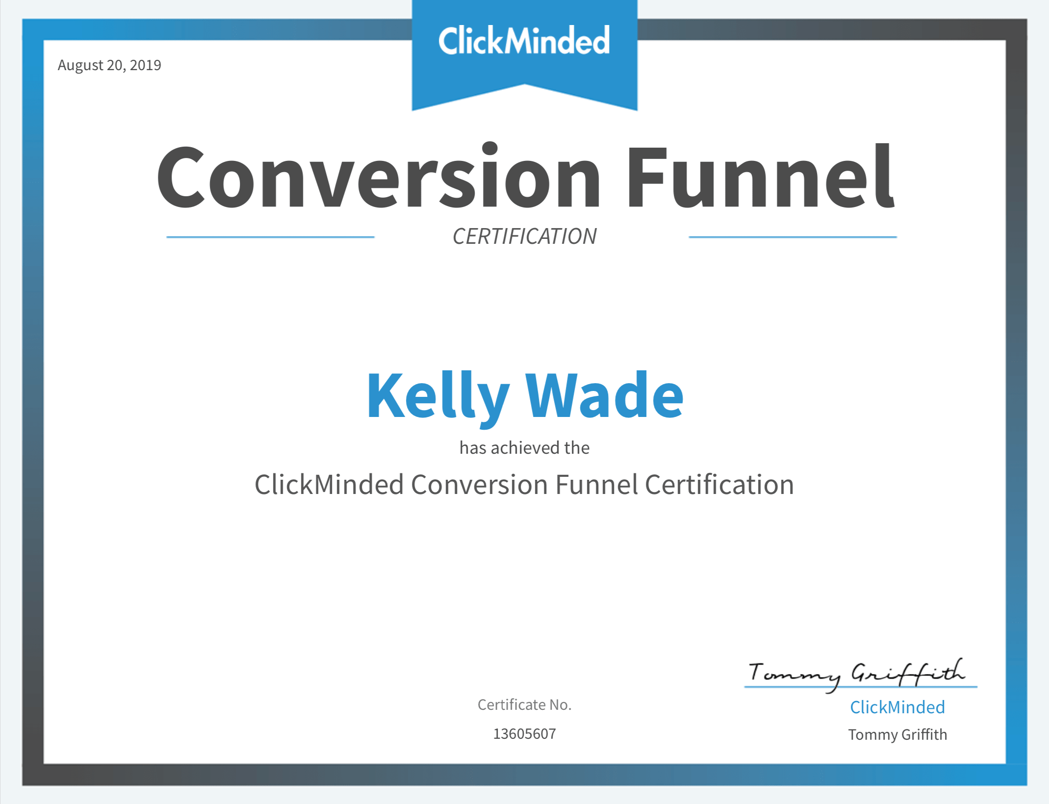 Certificate to prove Kelly has passed the Click Minded Conversion Funnel certification