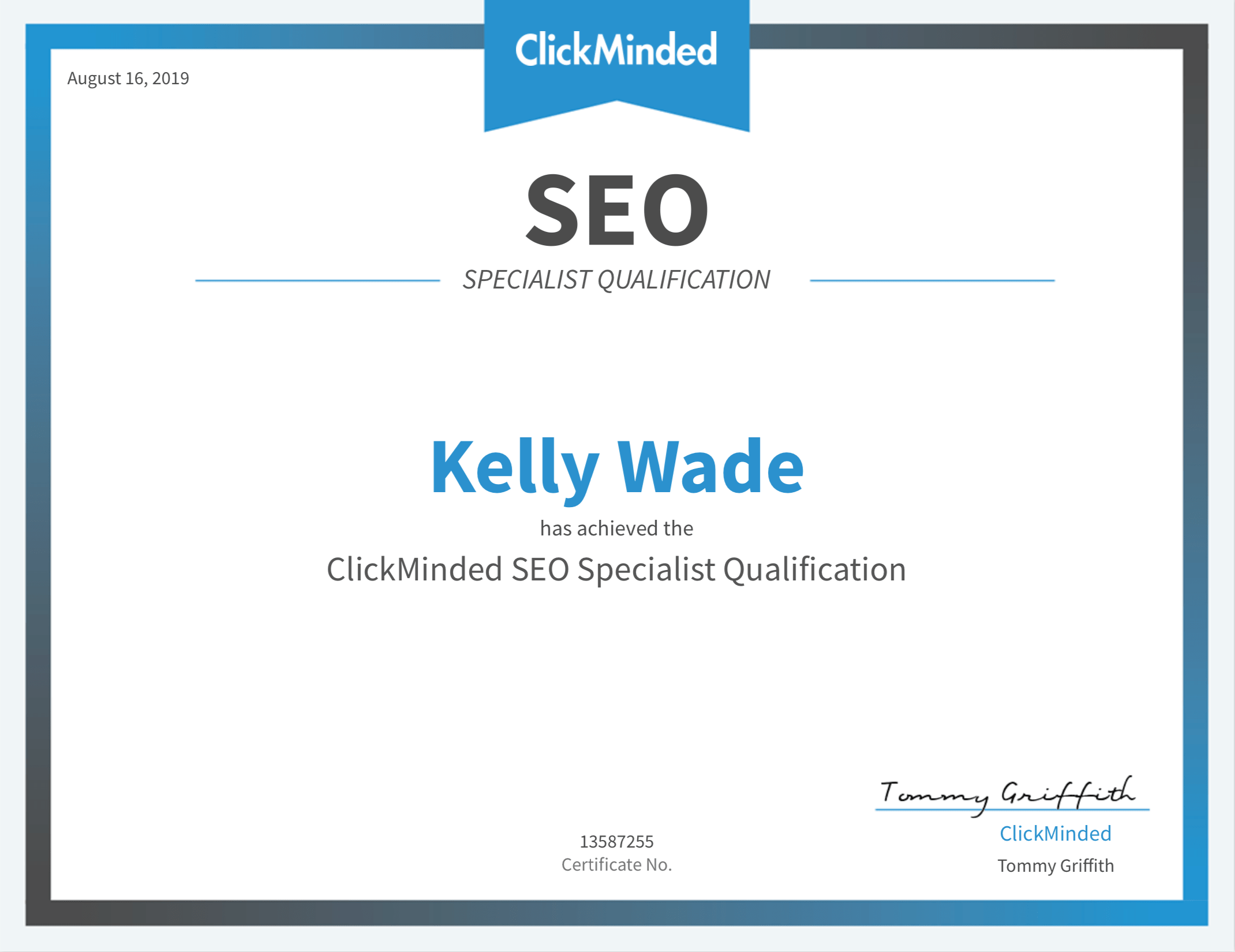 Certificate demonstrating that Kelly has attained the ClickMinded SEO Specialist certification