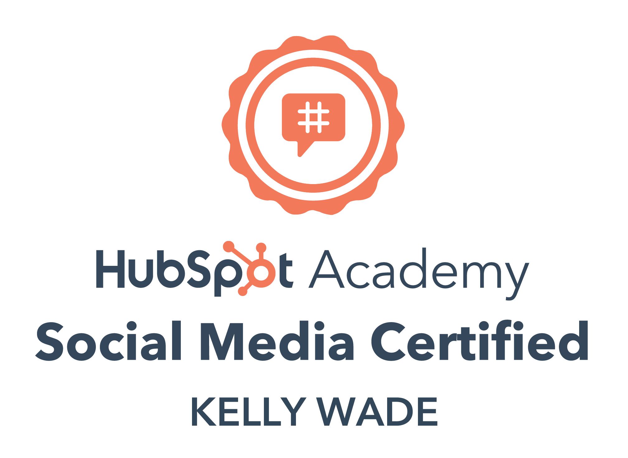 Certificate that proves Kelly has passed the HubSpot Academy Social Media certification