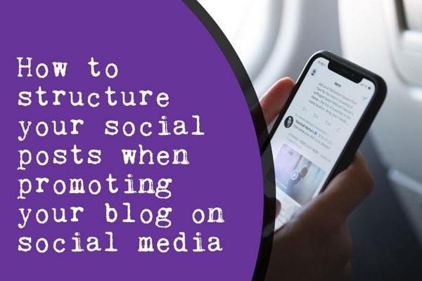 best social post structure blog post promotion