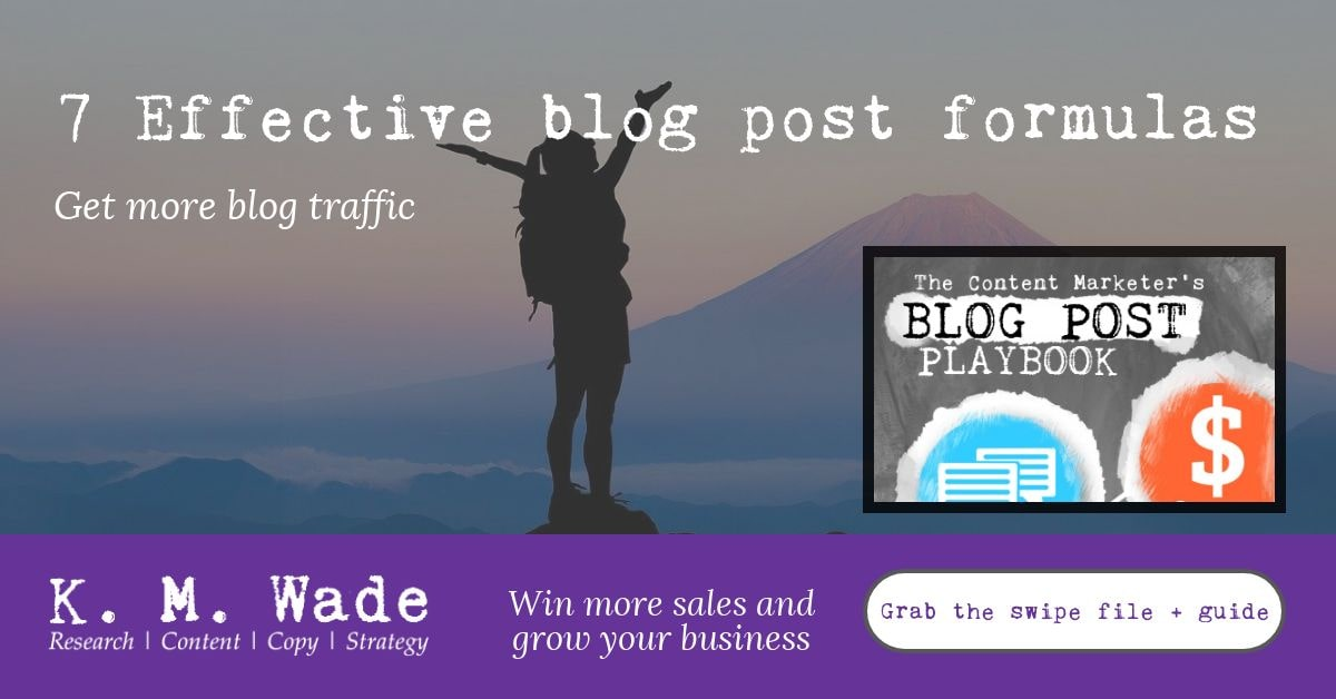 7 Effective blog post formulas to help you get more blog traffic, win more sales and grow your business. Grace the swipe file and guide