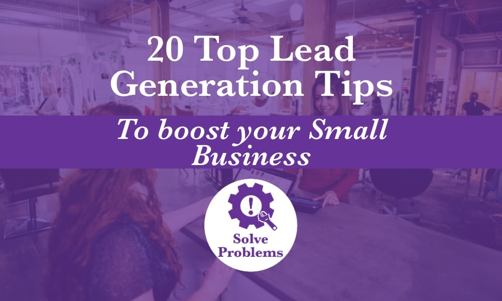 Woman at a checkout with the K. M. Wade solve problems icon and the following text '20 top lead generation tips to boost your small business'